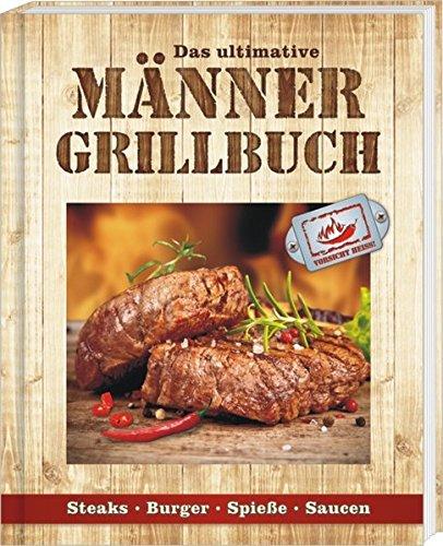 Andrea Verlag | Männergrillbuch: Männer sind die besten Griller