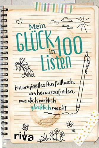 Mein Glück in 100 Listen │ Ein originelles Ausfüllbuch von Riva